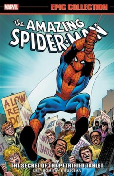 The Amazing Spider-Man #5, 1968-1970 The secret of the petrified tablet
