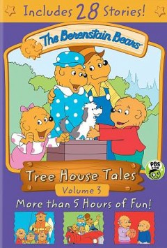 The Berenstain Bears Volume 3 Tree house tales