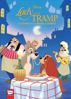 Lady and the Tramp : the story of the movie in comics
