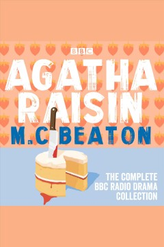 Agatha Raisin the complete BBC radio drama collection
