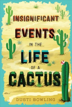 Insignificant events in the life of a cactus #1