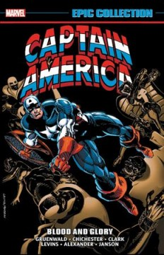 Captain America epic collection #18, 1992 Blood and glory