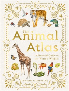 The animal atlas a pictorial guide to the world