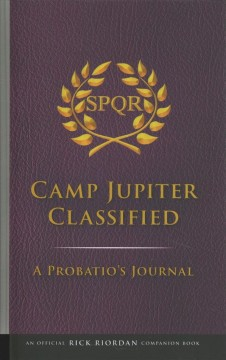 Camp Jupiter classified : a probatio
