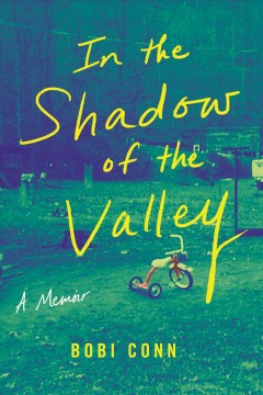 In the shadow of the valley : a memoir