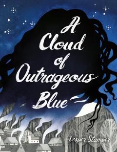 A cloud of outrageous blue