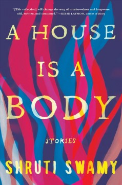 A house is a body : stories