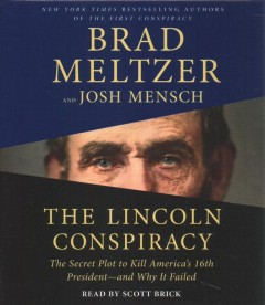 The Lincoln conspiracy : the secret plot to kill America