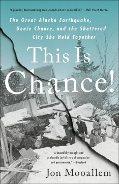 This is chance! the shaking of an all-American city, a voice that held it together