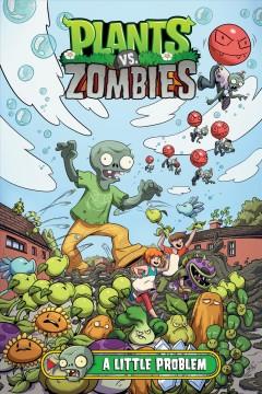Plants vs. zombies A little problem