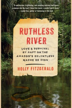 Ruthless river love and survival by raft on the Amazon