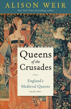 Queens of the crusades : England