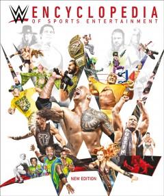 WWE encyclopedia : the definitive guide to WWE