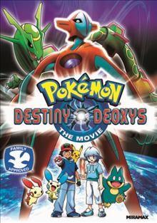Pokémon destiny deoxys : the movie