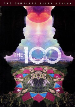 The 100 The complete sixth season