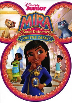 Mira, royal detective On the case!
