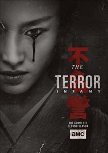 The terror The complete second season. Infamy