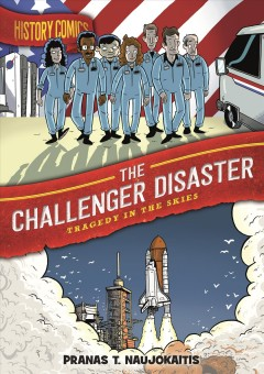 CHALLENGER DISASTER : tragedy in the skies