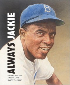 Always, Jackie : the true story of a boy and his baseball hero