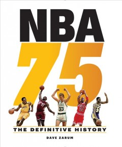 NBA 75 : the definitive history