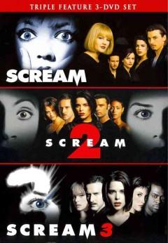 Scream : Scream 2 ; Scream 3