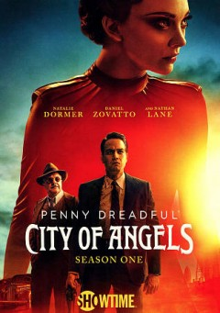 Penny Dreadful, city of angels Season one