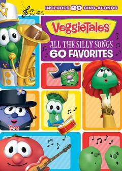 Veggie Tales All the silly songs, 60 favorites