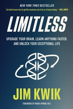 Limitless : upgrade your brain, learn anything faster, and unlock your exceptional life