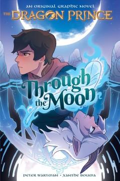 The Dragon Prince Through the moon