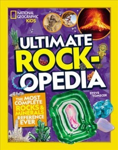 Ultimate rockopedia : the most complete rocks & minerals reference ever