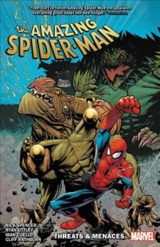 The amazing Spider-Man Threats & menaces
