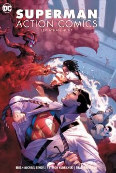 Superman Action Comics Leviathan hunt