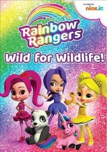 Rainbow Rangers: wild for wildlife