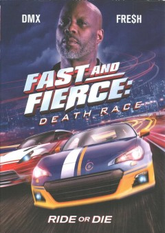 Fast and fierce : death race