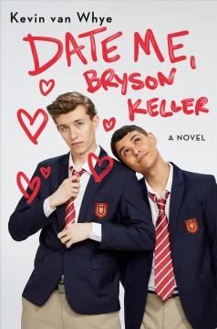 Date me, Bryson Keller