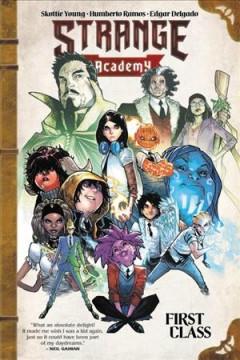 Strange Academy First class