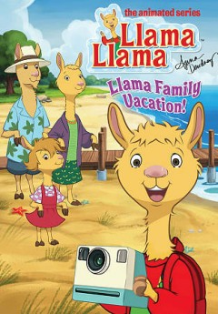 Llama Llama: Llama family vacation