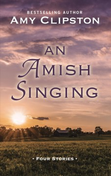 An Amish singing : four stories