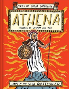 ATHENA : goddess of wisdom and war