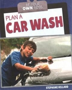 Plan a car wash