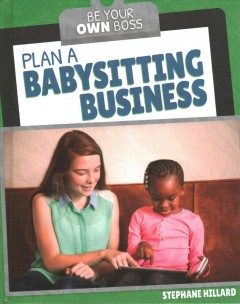 Plan a babysitting business