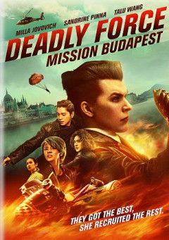 Deadly force Mission Budapest