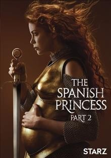The Spanish princess Part 2