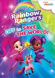 Rainbow Rangers: off to save the world!