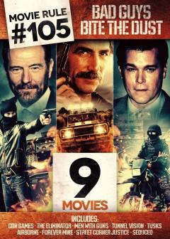 Movie rule #105 : bad guys bite the dust
