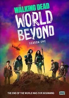 The walking dead, world beyond Season one