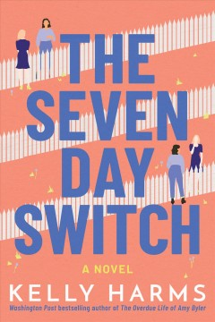 The seven day switch