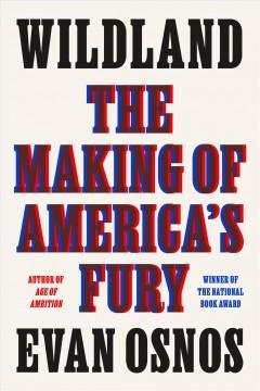 Wildland : the making of America