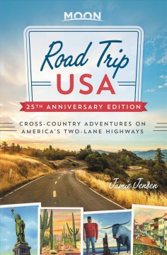 Road trip USA : cross-country adventures on America