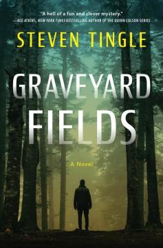 GRAVEYARD FIELDS